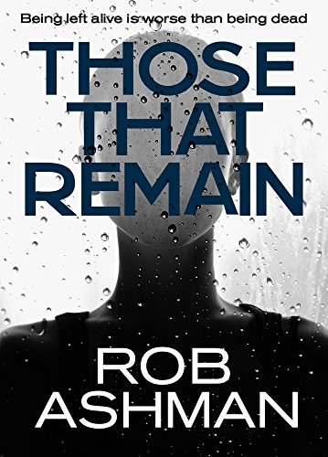 Those That Remain by Rob Ashman