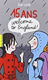 15-ans-:-welcome-to-England-!