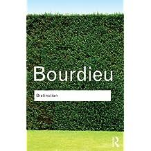 Distinction (Routledge Classics (Paperback))