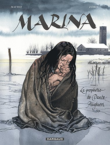 Marina - tome 2 - La prophétie de Dante Alighieri