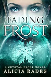 Fading Frost (Crystal Frost Book 4) (English Edition)