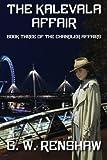 The Kalevala Affair: Book 3 of The Chandler Affairs: Volume 3