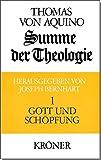 Summe der Theologie, 3 Bde., Bd.1, Gott und Sch?pfung (Kr?ners Taschenausgaben (KTA), Band 105)