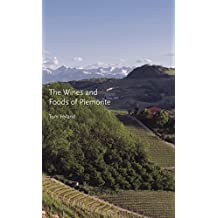 The Wines and Foods of Piemonte (English Edition)