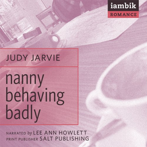 Nanny Behaving Badly  Audiolibri