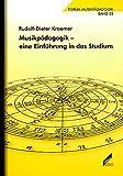Musikpädagogik – eine Einführung in das Studium. Forum Musikpädagogik Bd. 55