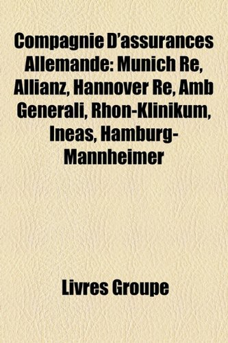 compagnie-dassurances-allemande-munich-re-allianz-hannover-re-amb-generali-rhn-klinikum-ineas-hambur