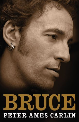 Bruce by Peter Ames Carlin (2012-09-30)