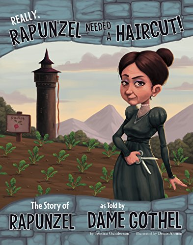 Really, Rapunzel Needed a Haircut! (The Other Side of the Story) (English Edition)