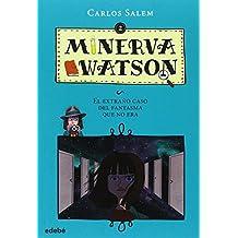 Minerva Watson: El extraño caso del fantasma que no era, n.º 2