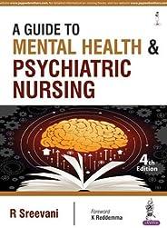 A Guide To Mental Health & Psychiatric Nur
