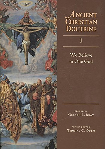 [(We Believe in One God)] [Edited by Gerald L Bray] published on (June, 2009)