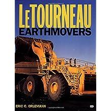 LeTourneau Earthmovers by Eric C. Orlemann (2001-09-14)