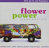 Flower Power Generation: Go to San Francisco