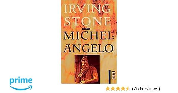 michelangelo biographischer roman amazonde irving stone hans kaempfer bcher - Michelangelo Lebenslauf