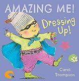 Dressing Up (Amazing Me!)