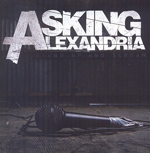 Stand Up And Scream by Asking Alexandria (2009-09-15)