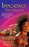 The Calling (Immortals (Love Spell))
