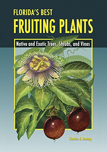 Florida's Best Fruiting Plants: Native and Exotic Trees, Shrubs, and Vines - Banana Pecan