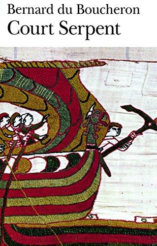 Court Serpent - Grand Prix du Roman de l'Acadmie Franaise 2004