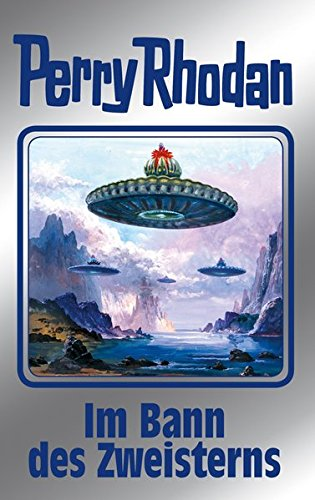 Im Bann des Zweisterns: Perry Rhodan Band 136