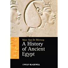 A History of Ancient Egypt (Blackwell History of the Ancient World)