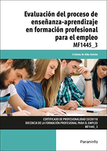 Evaluación del proceso de enseñanza-aprendizaje en formación profesional para el empleo (Cp - Certificado Profesionalidad)