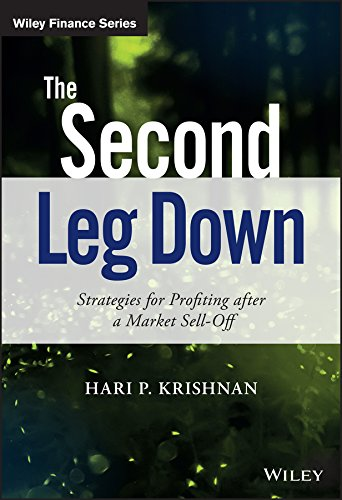 The Second Leg Down: Strategies for Profiting after a Market Sell-Off (The Wiley Finance Series) por Hari P. Krishnan