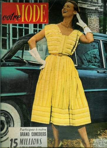 Votre Mode - n°529 - 11/04/1957 - Robe Gisèle Bur (couv.) / 3 petites robes (patron)
