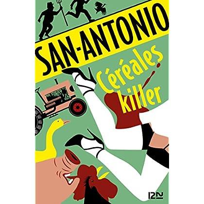 Céréales killer (San-Antonio t. 175)
