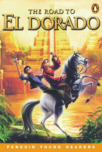 Gold and glory : the road to El Dorado