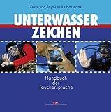 Unterwasserzeichen: Handbuch der Tauchersprache