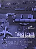 D'Aci I D'Alla Grau Mitja (C1) Edc. 2008