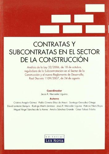 Contratas y subcontratas en el sector de la construcción (Monografía)