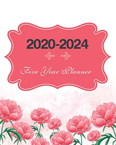 2020-2024 Five Year Planner: Lovely Rose, Weekly Monthly Schedule Organizer Agenda, 60 Month For The Next Five Year with Holidays and Inspirational Quotes