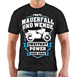 Männer und Herren T-Shirt Trotz Mauerfall und Wende 2 Takt Power ohne Ende Größe S - 8XL