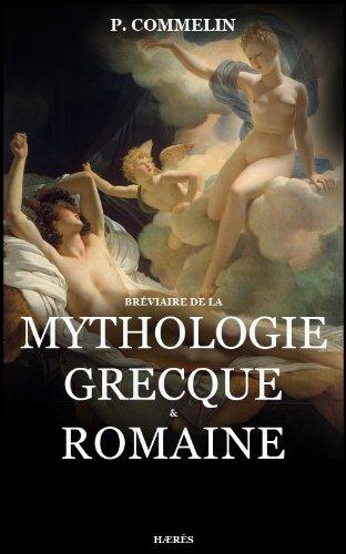 Mythologie grecque et romaine par P. Commelin