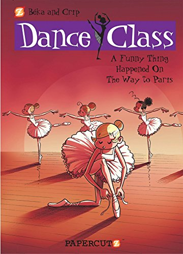 Dance Class #4: A Funny Thing Happened on the Way to Paris... por Beka