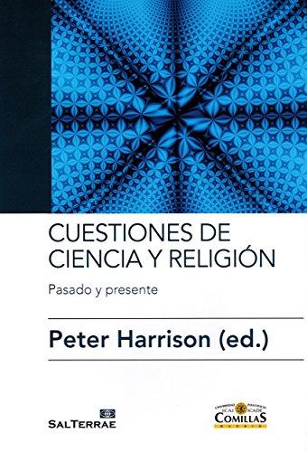 Cuestiones de Ciencia y religión: Pasado y presente