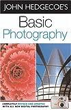 Basic Photography by Mr. John Hedgecoe (2006-02-23) - Mr. John Hedgecoe