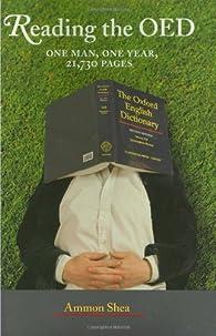 Reading the OED par Ammon Shea