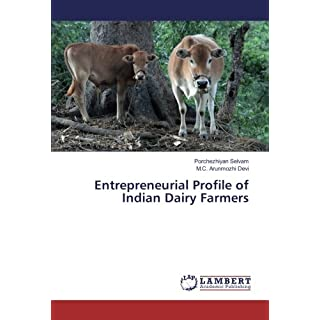 Entrepreneurial Profile of Indian Dairy Farmers