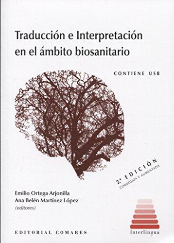 Traducción e Interpretación en el ámbito biosanitario
