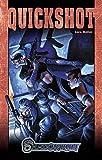 Quickshot: Shadowrun-Roman /ASH II (Nr. 66) (Shadowrun: SR-Romane)