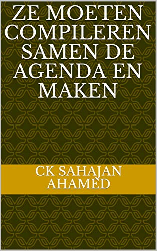 Ze moeten compileren samen de agenda en maken (Dutch Edition ...