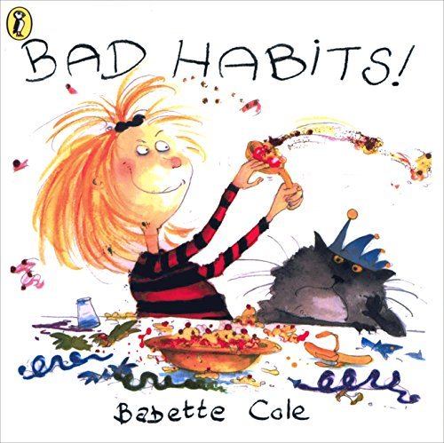 Bad Habits!: Or the Taming of Lucretzia Crum (Picture Puffin)