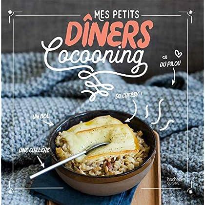 Mes petits dîners cocooning (Beaux Livres Cuisine)