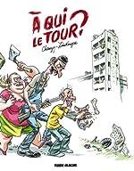A qui le tour ? de Jean-Christophe Chauzy