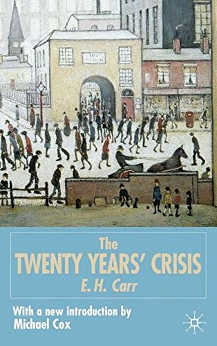the-twenty-years-crisis-1919-1939-an-introduction-to-the-study-of-international-relations