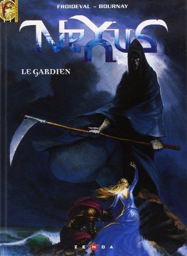 Nexus, tome 1 : Le gardien